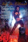 Must Love Hellhounds (Sookie Stackhouse #9.2; Guild Hunter #0.5; Kate Daniels #3.5; The Guardians #5.5)