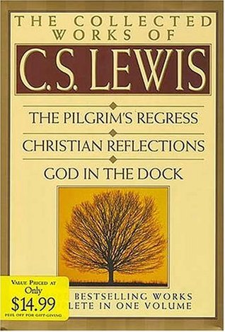 The Collected Works of C.S. Lewis by C.S. Lewis
