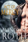 Act of Mercy (Immortal Ops: PSI-Ops, #1)
