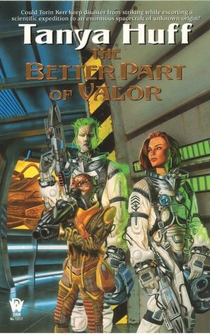 The Better Part of Valor by Tanya Huff