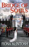 Bridge of Souls (The Quickening, #3)