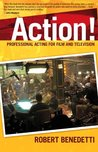 Action!: Professional Acting for Film and Television
