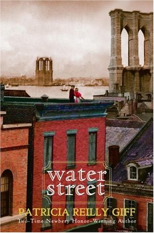 Water Street by Patricia Reilly Giff