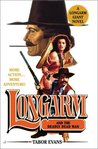 Longarm and the Deadly Dead Man (Longarm Giant, #22)