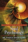 Soul Psychology: How to Clear Negative Emotions and Spiritualize Your Life