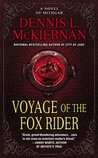 Voyage of the Fox Rider (Mithgar, #2)