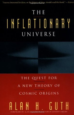The Inflationary Universe by Alan Guth