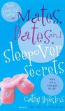 Mates, Dates, and Sleepover Secrets (Mates, Dates, #4)
