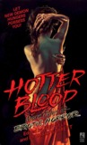 Hotter Blood: More Tales of Erotic Horror (Hot Blood, #2)
