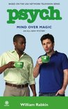 Mind Over Magic by William Rabkin