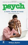 A Fatal Frame of Mind by William Rabkin