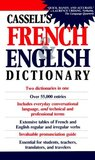 Cassell's French & English Dictionary
