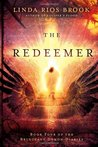 The Redeemer (Reluctant Demon Diaries, #4)