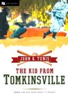 The Kid from Tomkinsville by John R. Tunis