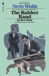 The Rubber Band (Nero Wolfe, #3)