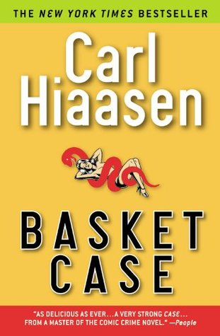 Basket Case by Carl Hiaasen