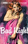 Criminal, Vol. 4: Bad Night (Criminal, #4)