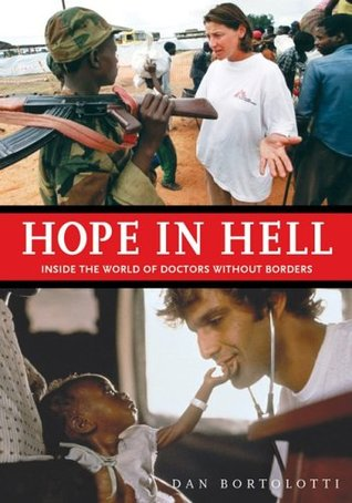 The world of doctors without borders by dan bortolotti reviews