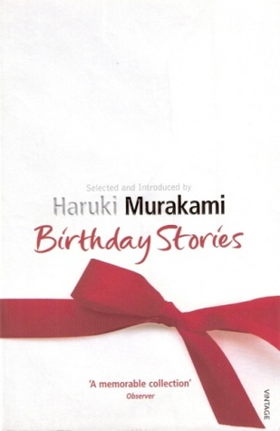 Birthday Stories by Haruki Murakami