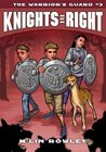 The Warrior's Guard (Knights of Right, #3)