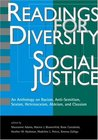 Readings for Diversity and Social Justice: An Anthology on Racism, Sexism, Anti-Semitism, Heterosexism, Classism, and Ableism