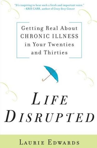Life Disrupted by Laurie Edwards