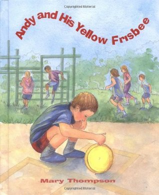 Andy and His Yellow Frisbee