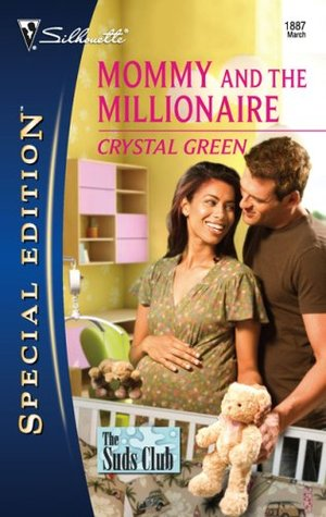 Mommy and the Millionaire (The Suds Club, #1) by Crystal Green
