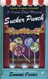 Sucker Punch (A Candy Shop Mystery, #5)