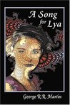 A Song for Lya by George R.R. Martin