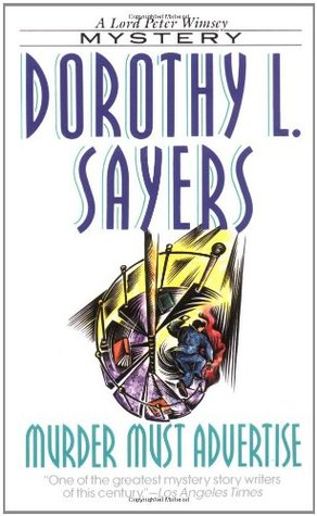 Murder Must Advertise by Dorothy L. Sayers
