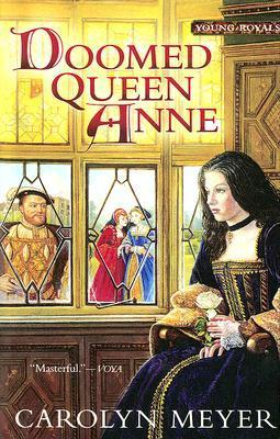 Doomed Queen Anne (Young Royals, #3)
