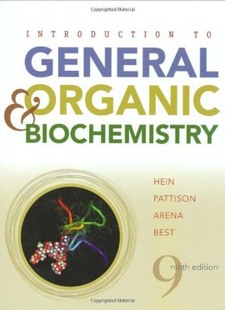 Introduction to General, Organic, and Biochemistry by Morris Hein