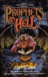 Prophets in Hell (Heroes in Hell, #11)
