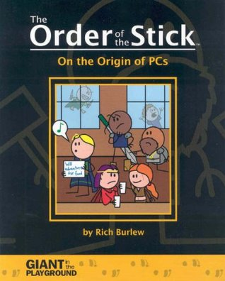 On the Origin of PCs by Rich Burlew