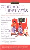 Other Voices, Other Vistas: Short Stories from Africa, China, India, Japan, and Latin America