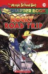 Rocky Road Trip (The Magic School Bus Chapter Book, #20)