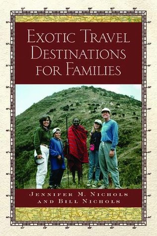 Exotic Travel Destinations for Families