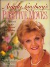 Angela Lansbury's Positive Moves: My Personal Plan for Fitness and Well-Being