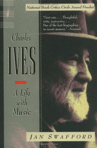 Charles Ives by Jan Swafford