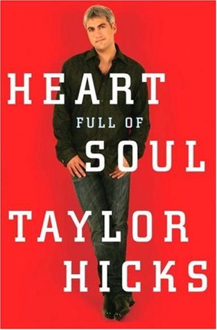 Heart Full of Soul by Taylor Hicks