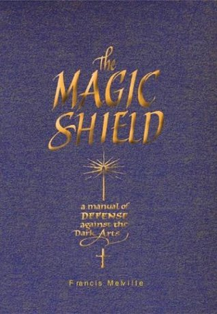 The Magic Shield by Francis Melville