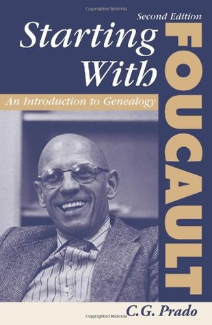 Starting With Foucault: An Introduction To Geneaolgy