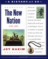 The New Nation: 1789-1850 (A History of US #4)