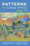 Patterns for College Writing: A Rhetorical Reader and Guide 12th Twelfth Edition ©2012 by Laurie G. Kirszner; Stephen R. Mandell (Patterns for College Writing 12th)