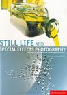 Still Life and Special Effects Photography: A Guide to Professional Lighting Techniques