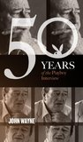 John Wayne: The Playboy Interview (50 Years of the Playboy Interview)