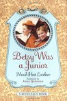 Betsy Was a Junior (Betsy-Tacy, #7)