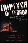 Triptych of Terror: Three Chilling Tales by the Masters of Gay Horror