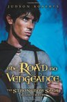 The Road to Vengeance (The Strongbow Saga, #3)
